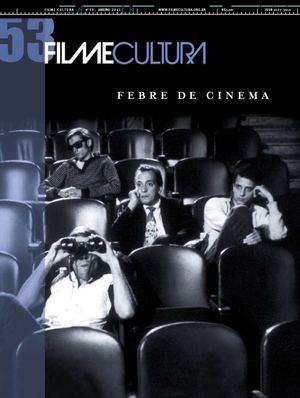 10 Filmes Brasileiros do Coração – Filme Cultura 53   Culture Injection