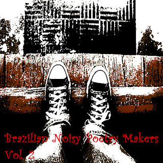brazilian noisy poetry makers vol. 3